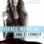 Ana Forrest Wants You to Clear Your Stuck Patterns with Yoga
