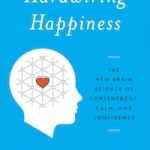 Dr. Sara's Book Club #3: Hardwiring Happiness: The Hidden Power of Everyday Experiences