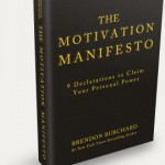 Dr. Sara's Book Club: The Motivation Manifesto: 9 Declarations to Claim Your Personal Power