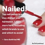 Nailed! Nail Polish Brands That Mess with Your Hormones (Plus the Polish I Personally Use)