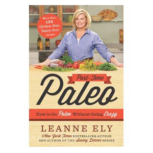 Leanne Ely's Book How to Go Paleo Without Going Crazy