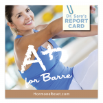 "Dr. Sara Grades Different Forms of Exercise for Women: Barre Fitness Gets an ""A+"""