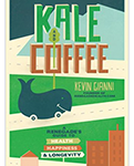 Kale and Coffee? Interview with My Favorite Health Renegade