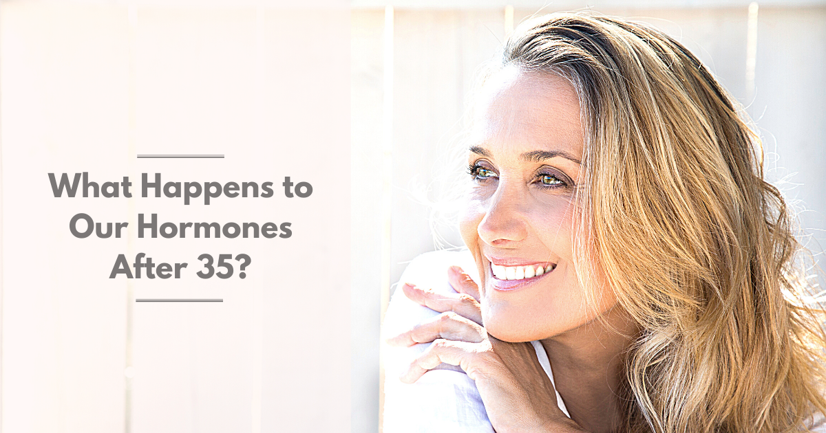 Sara Gottfried MD Women's Health Article |Hormones|What Happens to our hormones after 35