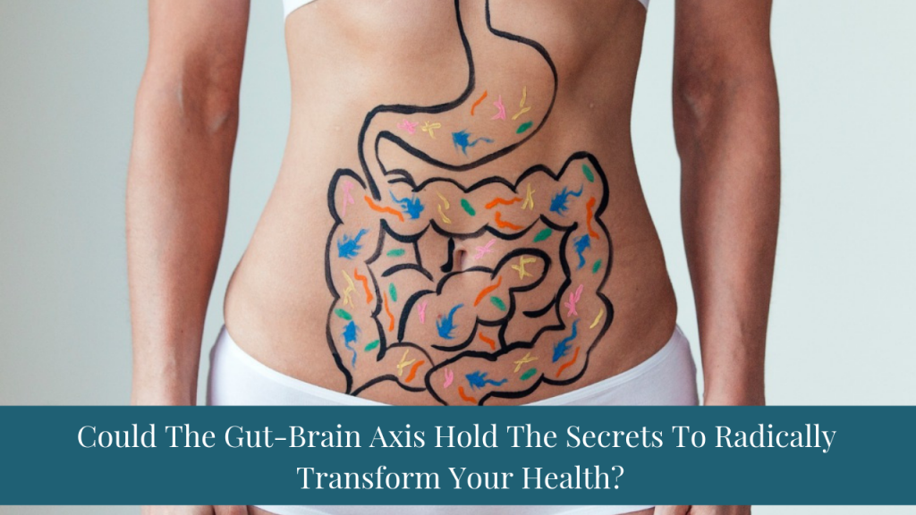 Sara Gottfried MD Women's Health Article | Gut Brain Axis | Could The Gut-Brain Axis Hold The Secrets To Radically Transform Your Health?