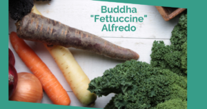 Younger Recipe | Buddha Fettuccine Alfredo | Sara Gottfried MD