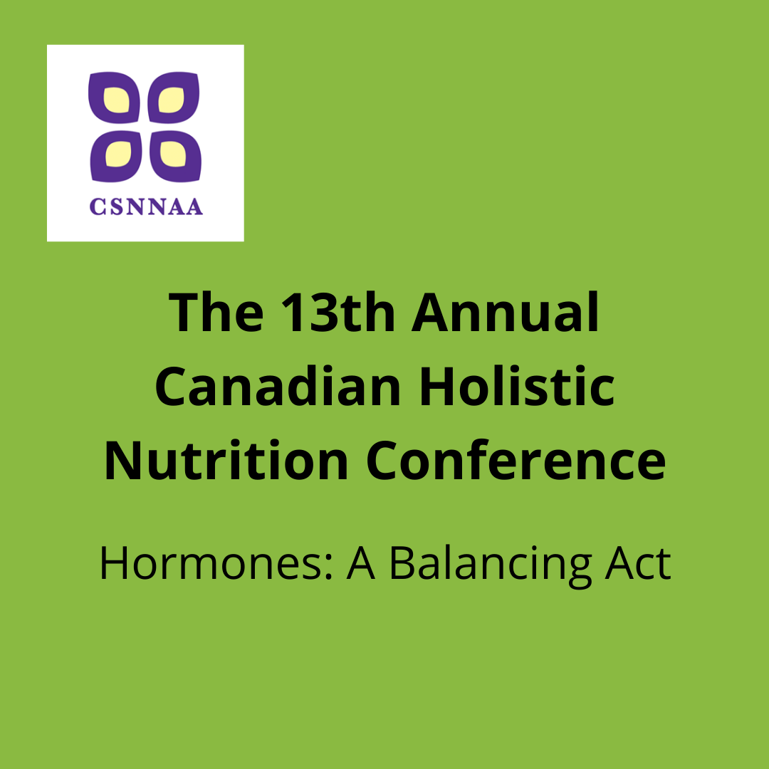 The 13th Annual Canadian Holistic Nutrition Conference